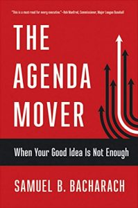 The Agenda Mover Book by Samuel B. Bacharach